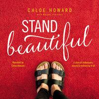Stand Beautiful - Chloe Howard