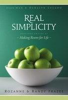 Real Simplicity - Randy Frazee, Rozanne Frazee