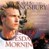 Remember Tuesday Morning - Karen Kingsbury