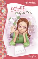 Sophie Gets Real - Nancy N. Rue