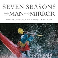 Seven Seasons of the Man in the Mirror - Patrick Morley