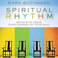 Spiritual Rhythm - Mark Buchanan