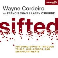 Sifted - Wayne Cordeiro