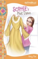 Sophie's First Dance - Nancy N. Rue