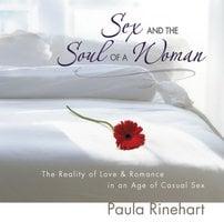 Sex and the Soul of a Woman - Paula Rinehart