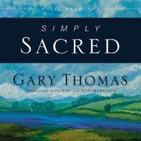 Simply Sacred - Gary Thomas
