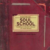 Soul School - Jeanne Stevens