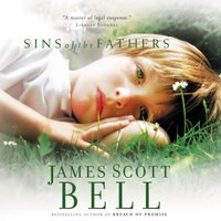 Sins of the Fathers - James Scott Bell