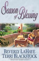 Season of Blessing - Beverly LaHaye, Terri Blackstock