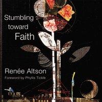 Stumbling toward Faith - Zondervan