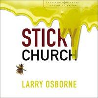 Sticky Church - Larry Osborne