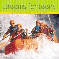 Streams for Teens - L. B. E. Cowman