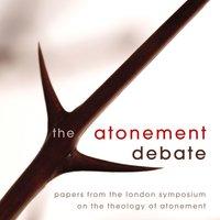 The Atonement Debate - Zondervan