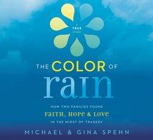 The Color of Rain - Michael Spehn, Gina Kell Spehn