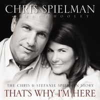 That's Why I'm Here - Chris Spielman