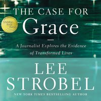 The Case for Grace - Lee Strobel