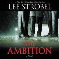 The Ambition - Lee Strobel