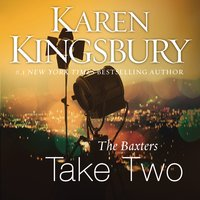 The Baxters Take Two - Karen Kingsbury