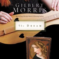 The Dream - Gilbert Morris