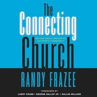 The Connecting Church - Randy Frazee