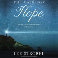 The Case for Hope - Lee Strobel