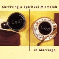 Surviving a Spiritual Mismatch in Marriage - Lee Strobel, Leslie Strobel