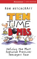 Ten Time Bombs - Ronald Hutchcraft