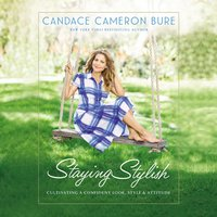 Staying Stylish - Candace Cameron Bure