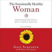 The Emotionally Healthy Woman - Geri Scazzero