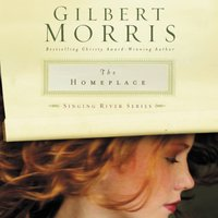 The Homeplace - Gilbert Morris