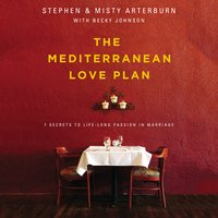 The Mediterranean Love Plan - Stephen Arterburn, Misty Arterburn