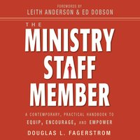 The Ministry Staff Member - Douglas L. Fagerstrom