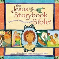 The Jesus Storybook Bible - Sally Lloyd-Jones