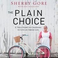 The Plain Choice - Sherry Gore