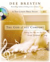 The God of All Comfort - Dee Brestin