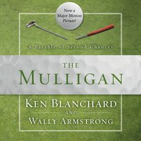 The Mulligan - Ken Blanchard, Wally Armstrong