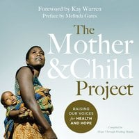 The Mother and Child Project - Zondervan