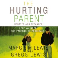 The Hurting Parent - Margie M. Lewis, Gregg Lewis