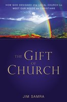 The Gift of Church - James G. Samra