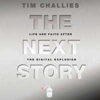 The Next Story - Tim Challies