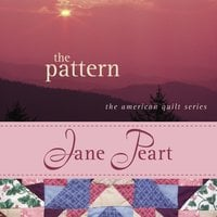 The Pattern - Jane Peart