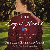 The Loyal Heart - Shelley Shepard Gray