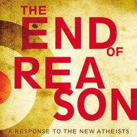 The End of Reason - Ravi Zacharias