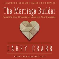 The Marriage Builder - Larry Crabb