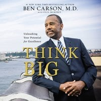 Think Big - Ben Carson, M.D.