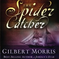 The Spider Catcher - Gilbert Morris