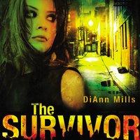 The Survivor - DiAnn Mills