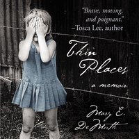 Thin Places - Mary E DeMuth