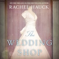 The Wedding Shop - Rachel Hauck