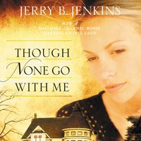 Though None Go with Me - Jerry B. Jenkins